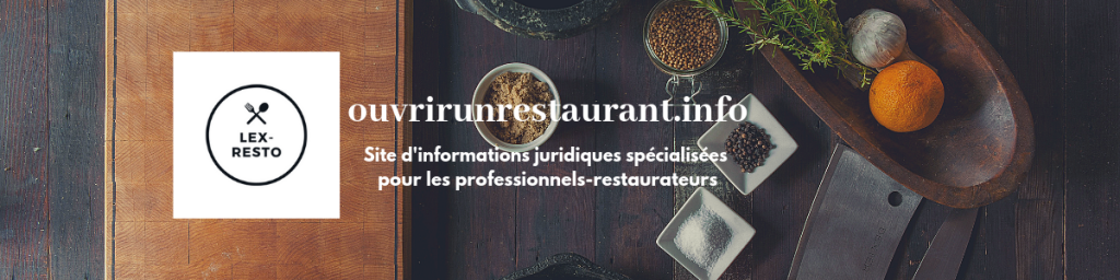 ouvrir un restaurant - lex resto